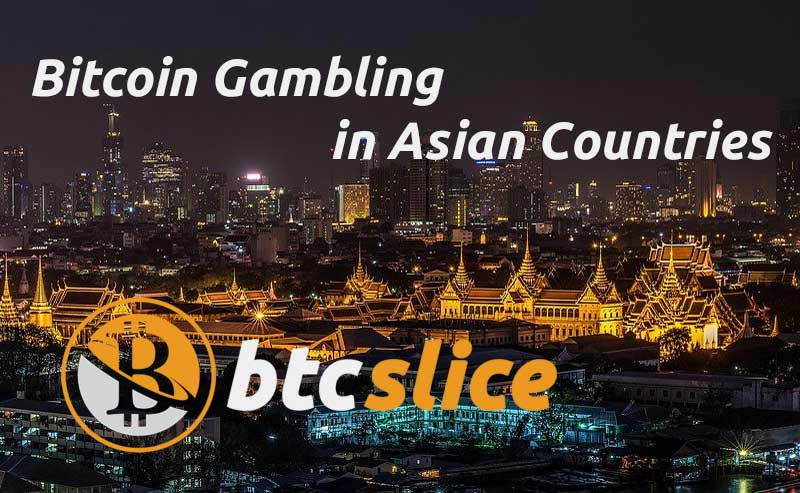 Casino Gambling with Bitcoin in Asia