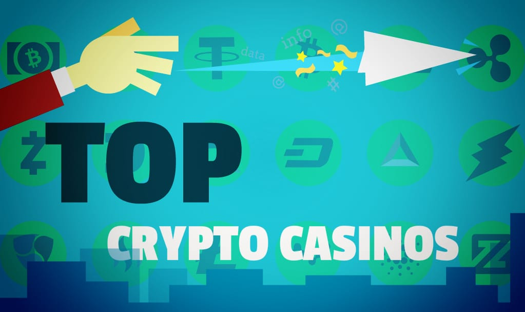 Top Crypto Casinos